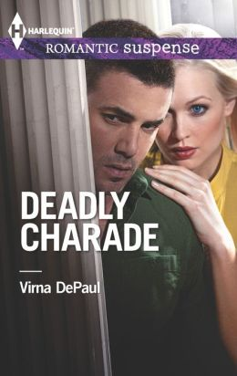 Deadly Charade (Harlequin Romantic Suspense Series #1754)