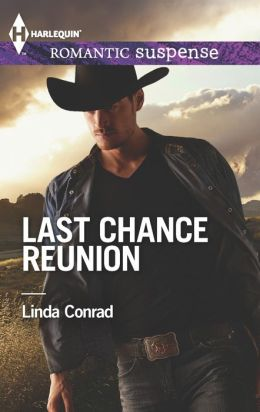 Last Chance Reunion: Texas Cold Case\Texas Lost and Found (Harlequin Romantic Suspense Series #1765)
