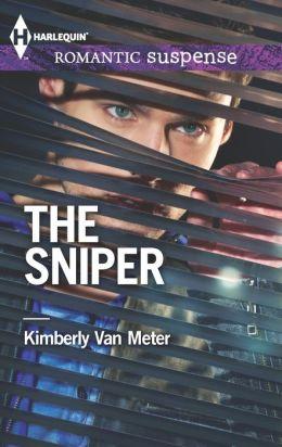 The Sniper (Harlequin Romantic Suspense Series #1769)