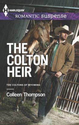 The Colton Heir (Harlequin Romantic Suspense Series #1776)