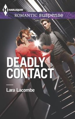 Deadly Contact (Harlequin Romantic Suspense Series #1778)