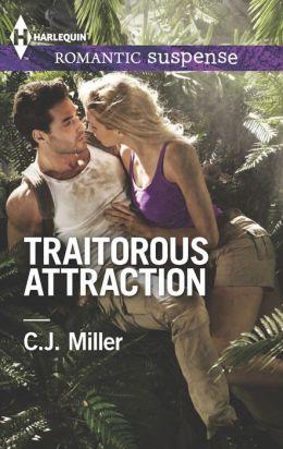 Traitorous Attraction (Harlequin Romantic Suspense Series #1801)