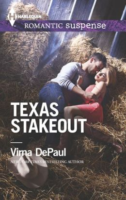 Texas Stakeout (Harlequin Romantic Suspense Series #1825)