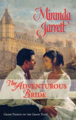 The Adventurous Bride (Harlequin Historical Series #828)