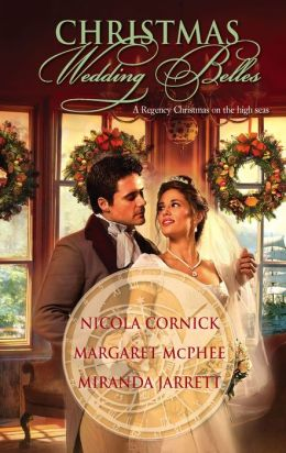 Christmas Wedding Belles: The Pirate's Kiss\A Smuggler's Tale\The Sailor's Bride [Harlequin Historical Series #871]