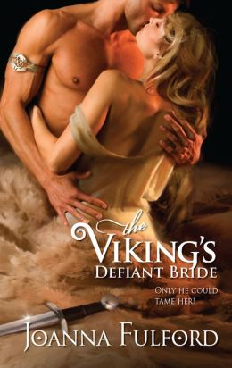 The Viking's Defiant Bride (Harlequin Historical Series #934)
