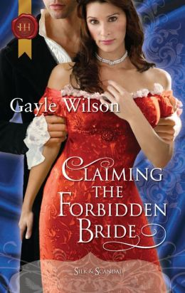 Claiming the Forbidden Bride (Harlequin Historical #1008)