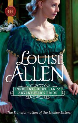 Innocent Courtesan to Adventurer's Bride (Harlequin Historical #1060)