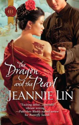 The Dragon and the Pearl (Harlequin Historical #1062)
