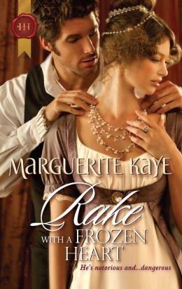 Rake with a Frozen Heart (Harlequin Historical Series #1088)