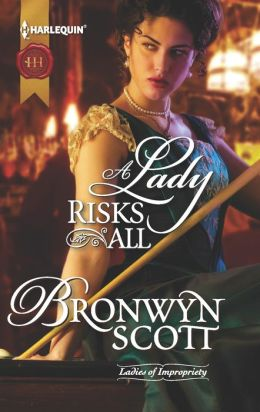 A Lady Risks All (Harlequin Historical Series #1145)