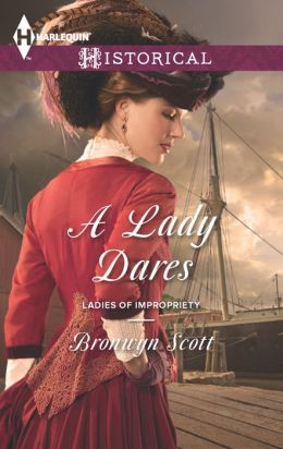 A Lady Dares (Harlequin Historical Series #1149)