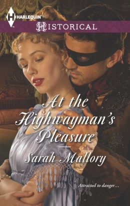At the Highwayman's Pleasure (Harlequin Historical Series #1178)