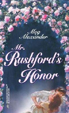 Mr. Rushford's Honor