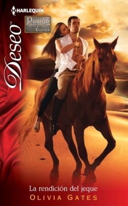 La rendicion del jeque (The Surrender of Sheikh) (Harlequin Deseo Series #858)