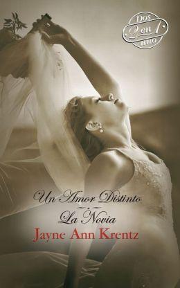 Un Amor Distinto: Un Amor Distinto\La Novia