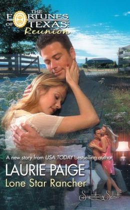 Lone Star Rancher (Fortunes of Texas: Reunion Series)
