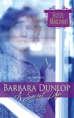 A Secret Life (Hotel Marchand Series)