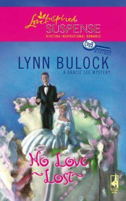 No Love Lost (Love Inspired Suspense Series #59)
