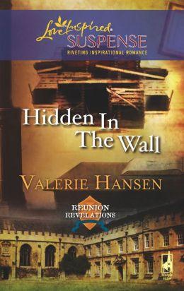 Hidden in the Wall (Love Inspired Suspense Series)