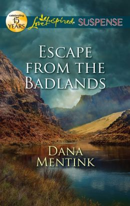Escape from the Badlands (Love Inspired Suspense Series)