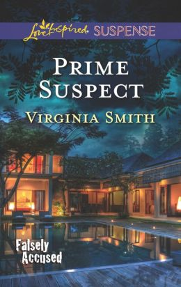 Prime Suspect (Love Inspired Suspense Series)