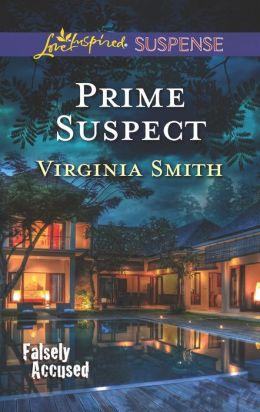 Prime Suspect (Love Inspired Suspense Series)