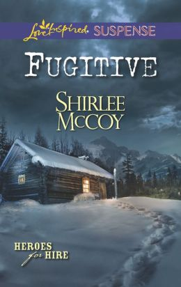 Fugitive (Love Inspired Suspense Series)