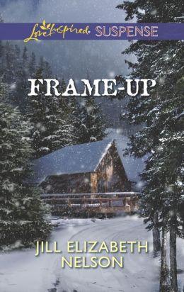 Frame-Up (Love Inspired Suspense Series)