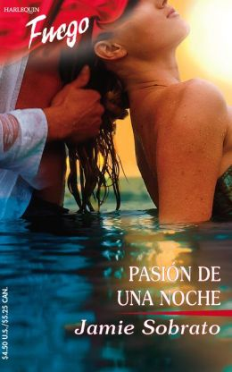 Pasion De Una Noche: (Passion Of A Night)