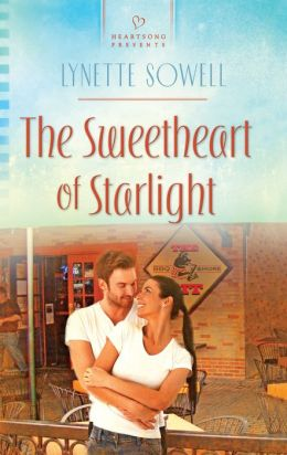 The Sweetheart of Starlight (Heartsong Presents Series #1014)