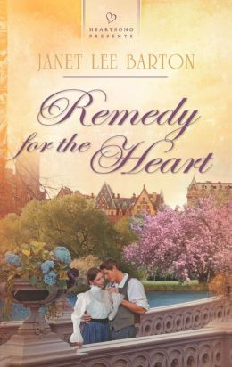 Remedy for the Heart (Heartsong Presents Series #1032)