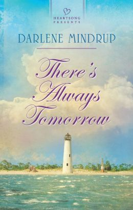 There's Always Tomorrow (Heartsong Presents Series #1041)