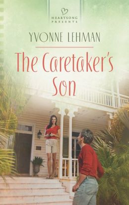 The Caretaker's Son (Heartsong Presents Series #1043)