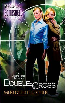 Double-Cross (Silhouette Bombshell #14)