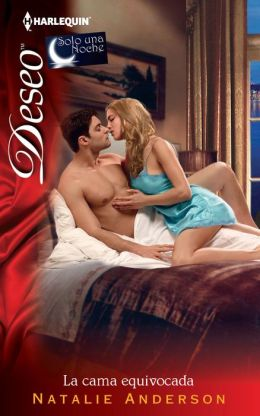 La cama equivocada (Waking up in the Wrong Bed) (Harlequin Deseo Series #956)