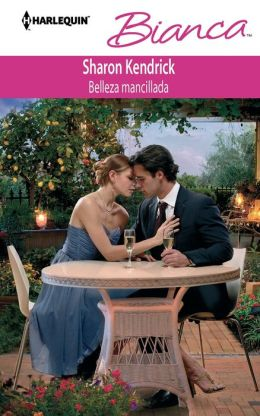 Belleza mancillada (A Tainted Beauty) (Harlequin Bianca Series #909)