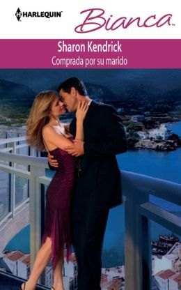 Comprada por su marido (Bought by Her Husband) (Harlequin Bianca Series #968)