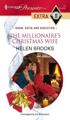 The Millionaire's Christmas Wife (Harlequin Presents Extra #77)