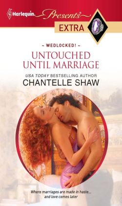 Untouched Until Marriage (Harlequin Presents Extra #142)