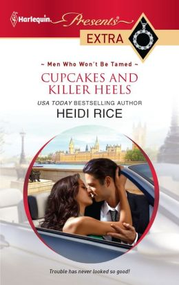 Cupcakes and Killer Heels (Harlequin Presents Extra Series #192)