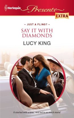 Say It with Diamonds (Harlequin Presents Extra Series #200)