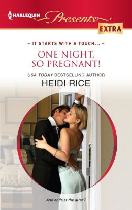 One Night, So Pregnant! (Harlequin Presents Extra Series #227)