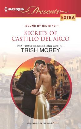 Secrets of Castillo del Arco (Harlequin Presents Extra Series #229)