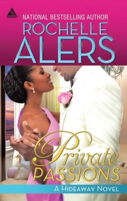 Private Passions (Harlequin Kimani Arabesque Series)
