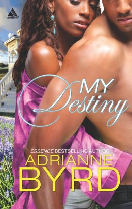 My Destiny (Harlequin Kimani Arabesque Series)