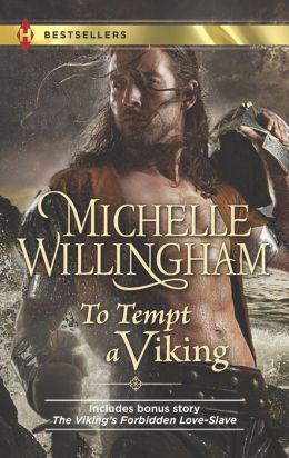 To Tempt a Viking: The Viking's Forbidden Love-Slave