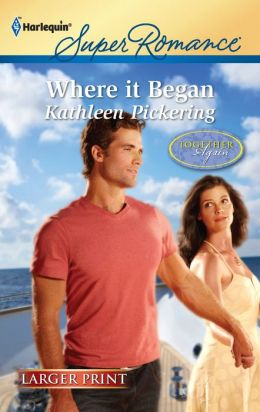 Where It Began (Harlequin LP Superromance Series #1754)
