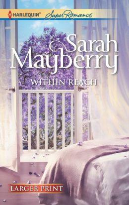 Within Reach (Harlequin LP Superromance Series #1795)