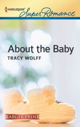 About the Baby (Harlequin LP Superromance Series #1816)